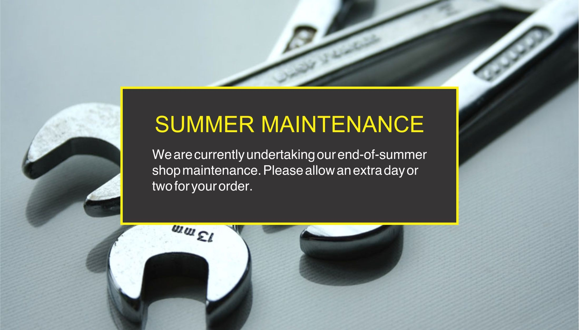 Summer Maintenance!